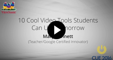 10 Cool Video Tools Students Can Use Tomorrow with Mary Bennett Videos Apr 2016