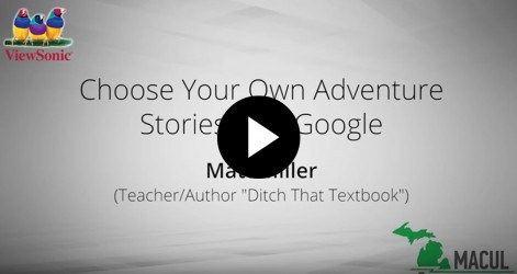Choose Your Own Adventure Stories with Google with Matt Miller Videos Apr 2016
