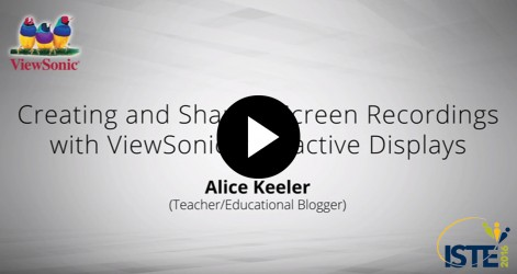 Creating and Sharing Screen Recordings with ViewSonic Interactive Displays with Alice Keeler Videos Jul 2016